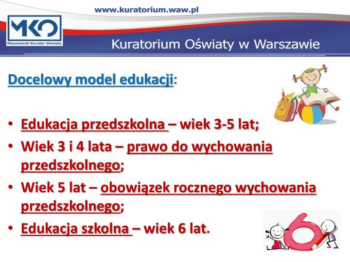 Docelowy model edukacji