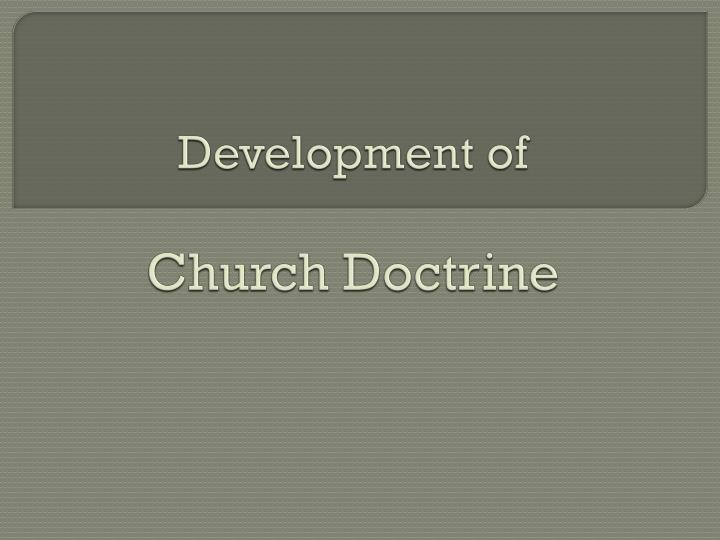development of church doctrine n.
