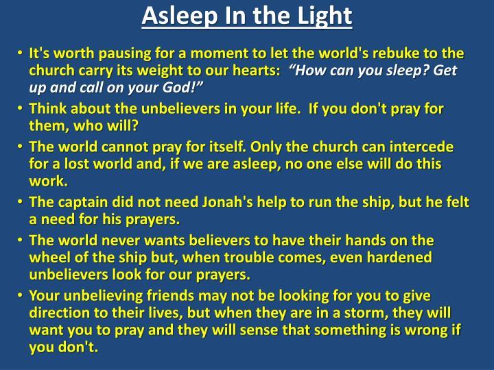 Asleep In the Light