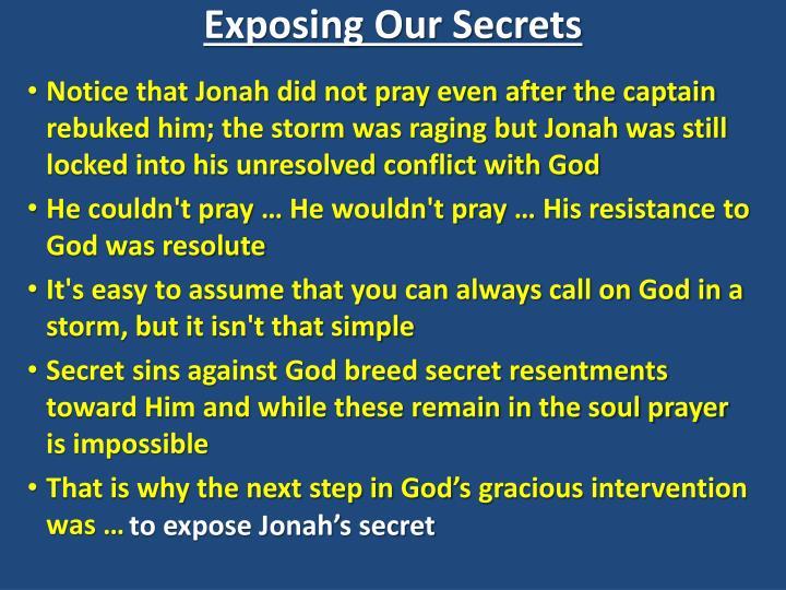 Exposing Our Secrets