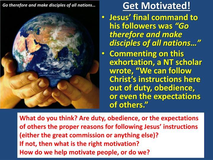 Get motivated