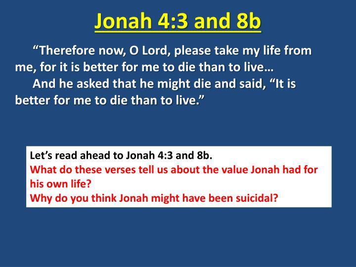 Jonah 4:3 and 8b