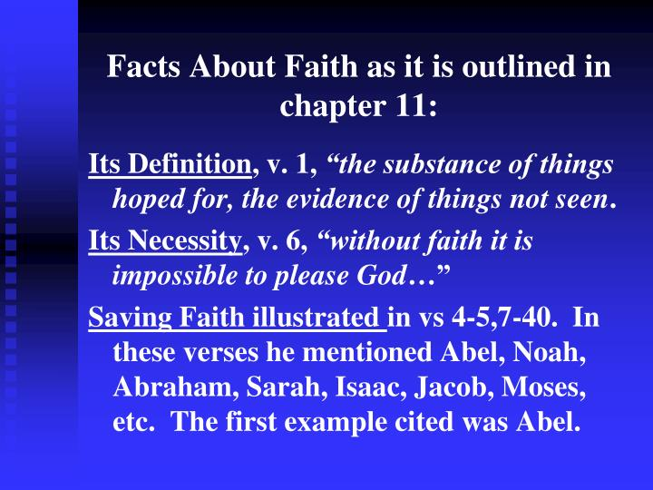 Facts about faith as it is outlined in chapter 11