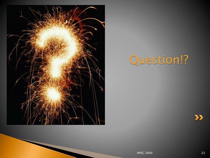 Question!?