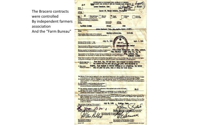 The Bracero contracts were controlled