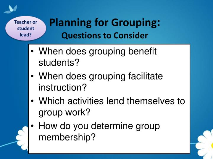 Planning for Grouping