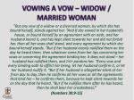 vowing a vow widow married woman