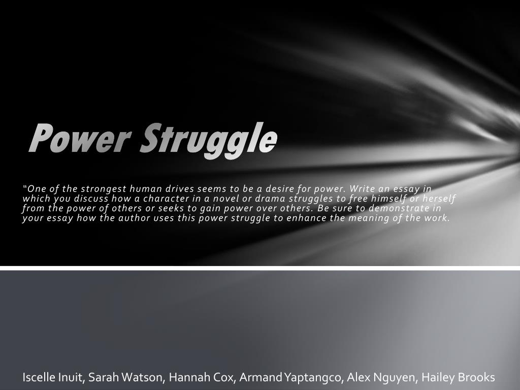 A Struggle For Power