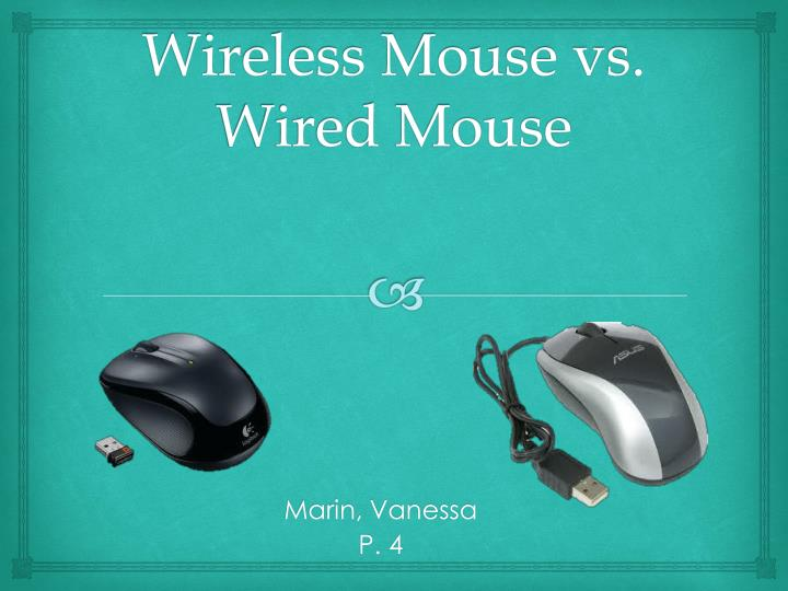 wireless mouse vs wired mouse n.