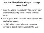 has the maquiladora impact change over time