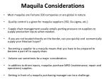 maquila considerations