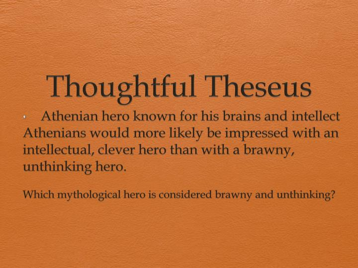 thoughtful theseus n.