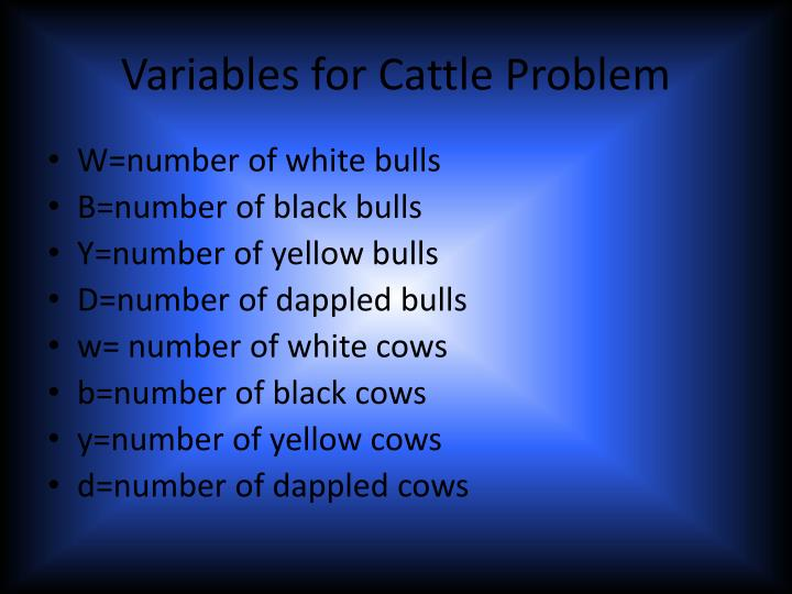 Variables for Cattle Problem
