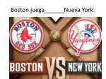 boston juega nueva york
