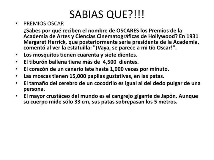 SABIAS QUE?!!!