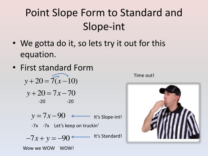 Ppt Standard Form And Point Slope Form Powerpoint Presentation
