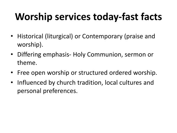 Worship services today-fast facts