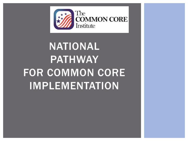 national pathway for common core implementation n.