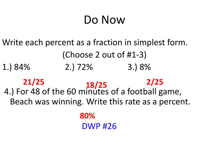write each percent as a fraction in simplest form Math lesson 50 writing decimals as fractions learn with flashcards  write each decimal in standard form write 080 as a fraction in simplest form.