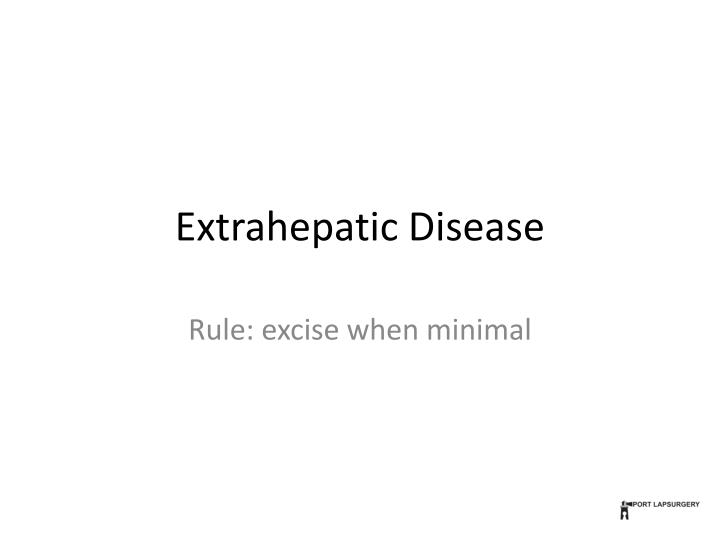 Extrahepatic Disease