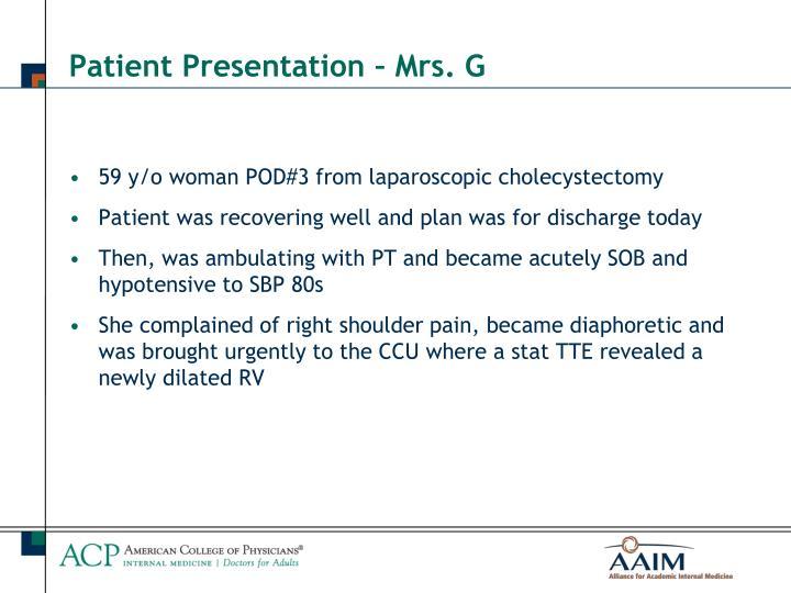 Patient presentation mrs g
