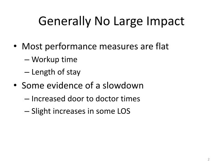 Generally no large impact