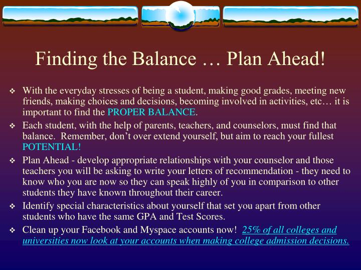 Finding the Balance … Plan Ahead!