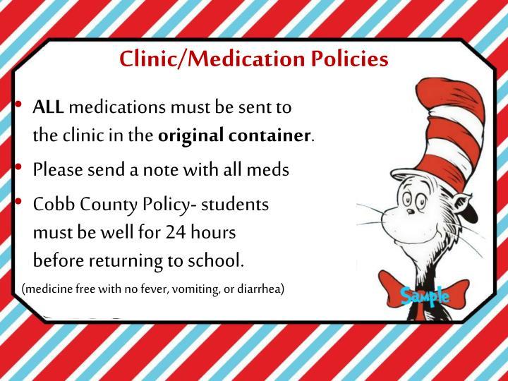 Clinic/Medication Policies