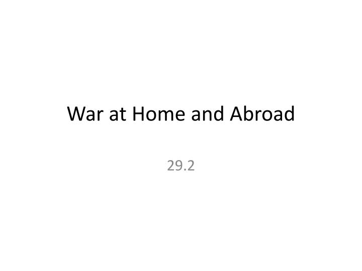 war at home and abroad n.