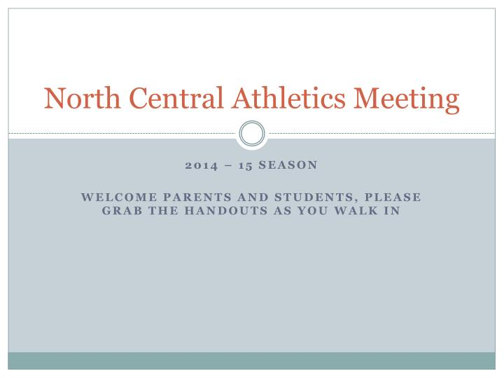 north central athletics meeting n.