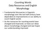 counting words data resources and english morphology