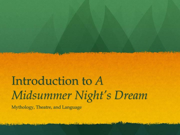 introduction to a midsummer night s dream n.