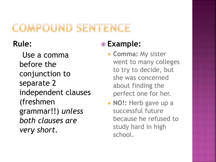 compound sentence 2 Examples of compound sentences constructing a compound sentence verbally can be a lot easier than in print but if you want to avoid multiple pauses in your narrative, then uniting related ideas into.