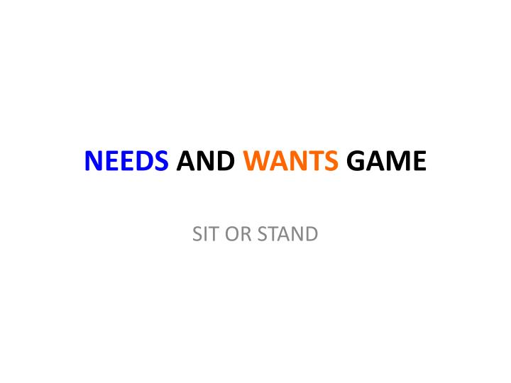 Needs and wants game