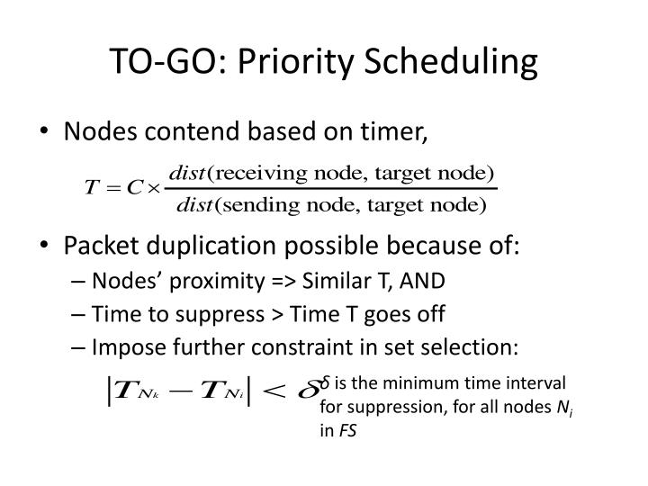 TO-GO: Priority Scheduling