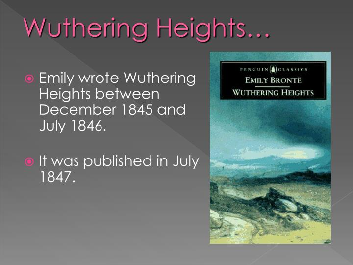 analysis of wuthering heights by emily bronte Emily jane brontë was a british novelist and poet, now best remembered for her only novel wuthering heights, a classic of english literature emily was the second eldest of the three surviving brontë sisters, being younger than charlotte brontë and older than anne brontë.