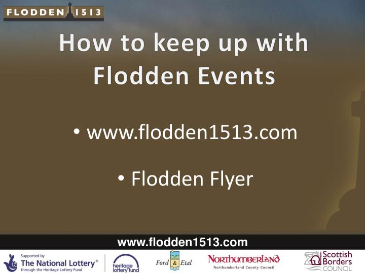How to keep up with Flodden Events