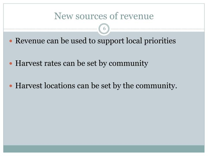 New sources of revenue