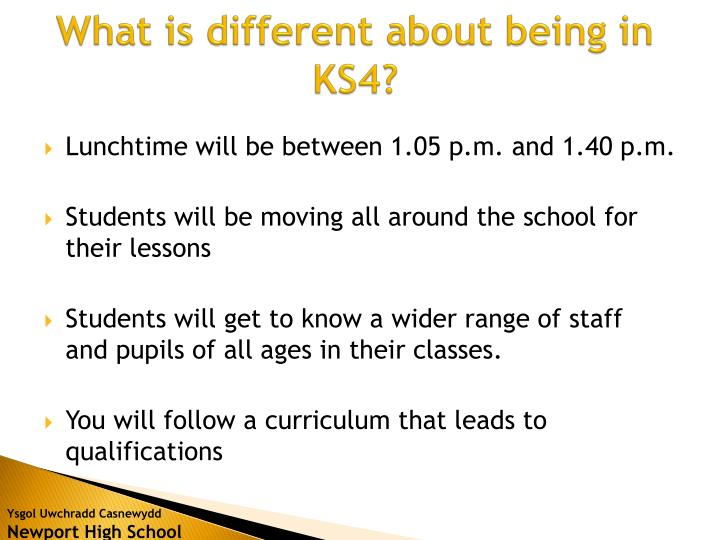 What is different about being in KS4?