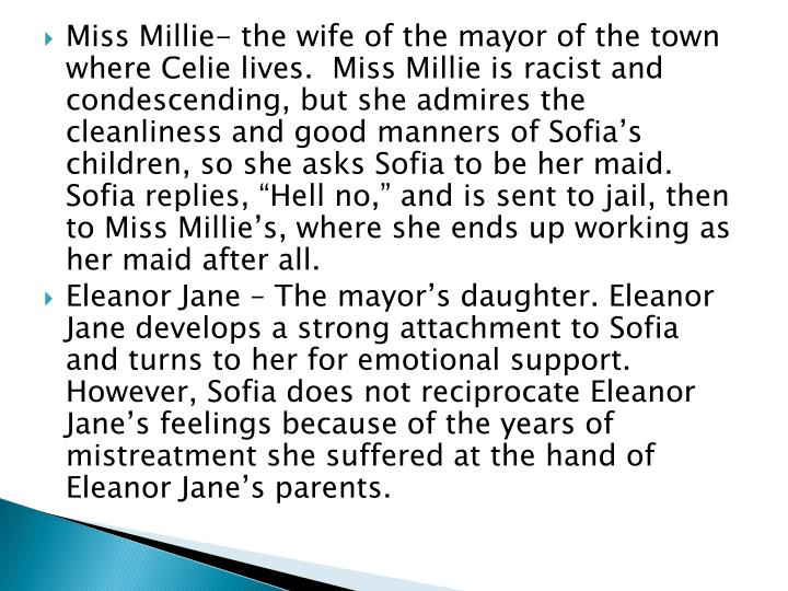 Miss Millie- the wife of the mayor of the town where
