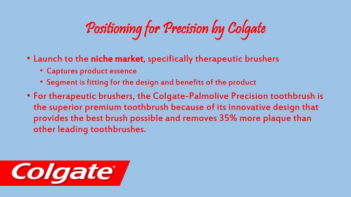 Positioning for Precision by Colgate