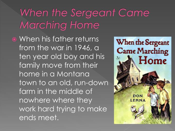 When the Sergeant Came Marching Home