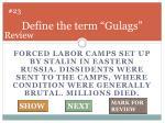 define the term gulags