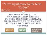 give significance to the term d day
