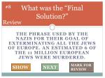 what was the final solution