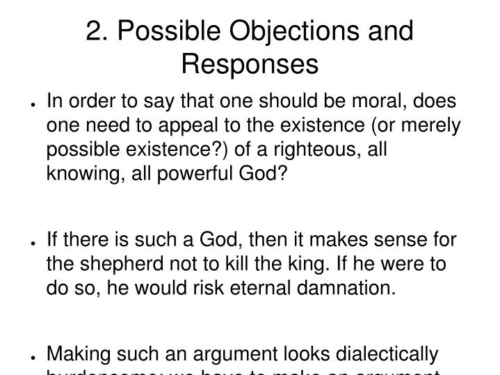2. Possible Objections and Responses