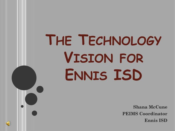 the technology vision for ennis isd n.