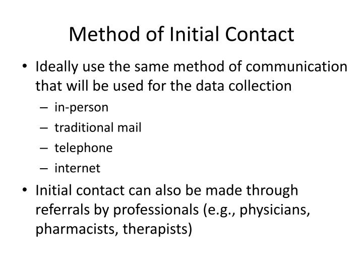 Method of Initial Contact