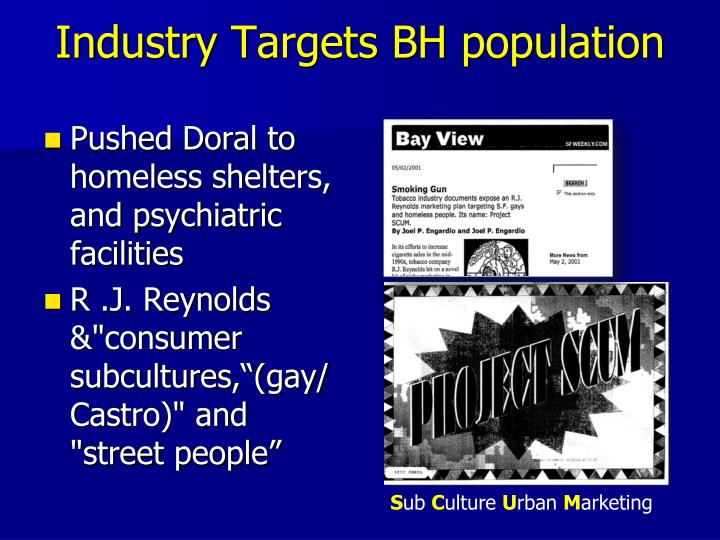 Industry Targets BH population