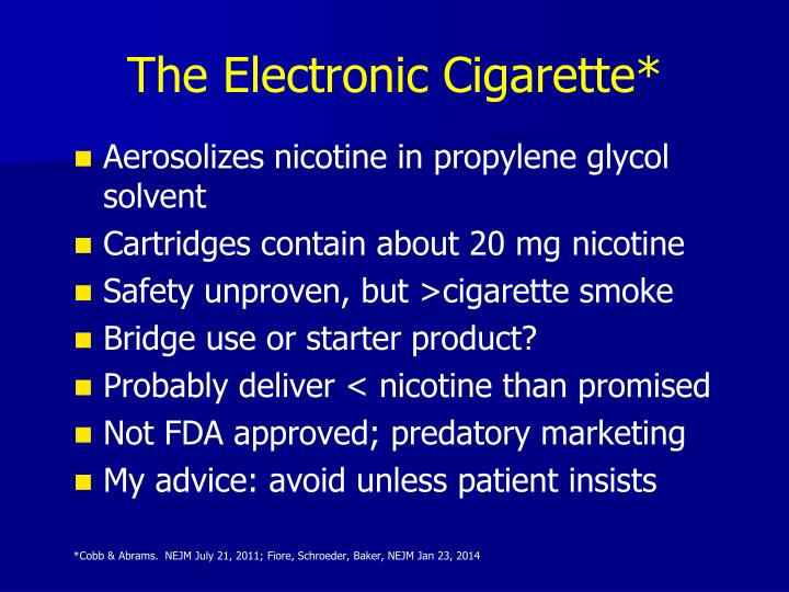 The Electronic Cigarette*